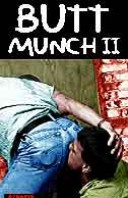 #137 Butt Munch II