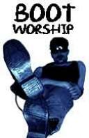 #101 Boot Worship