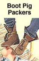 #257 Boot Pig Packers